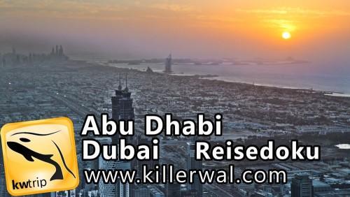 Abu Dhabi Dubai Reisevideo Reise Dokumentation Urlaubsvideo Reiseblog