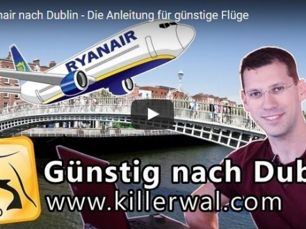 Reisevideo Dublin Ryanair YouTube