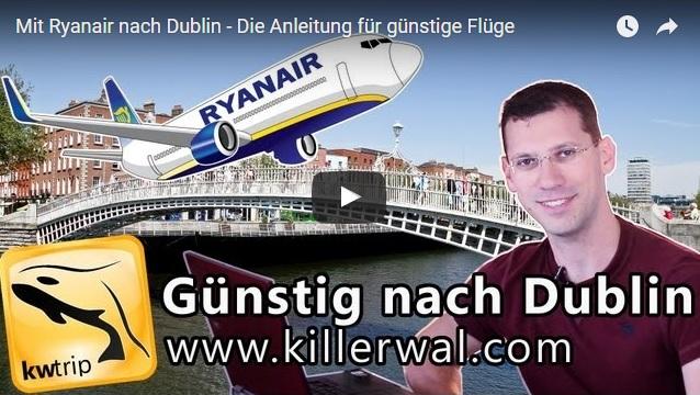Reisevideo Dublin Ryanair YouTube