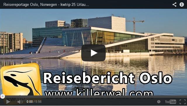 Reisevideo_Reisebericht_Oslo