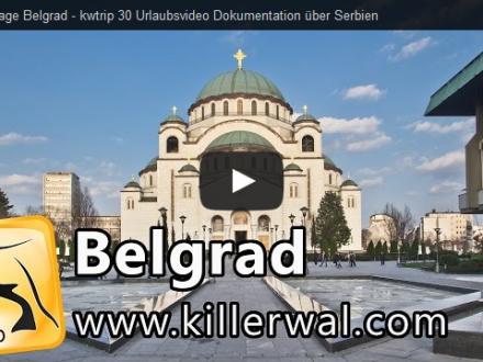 Reisevideo Reisedokumentation Serbien Belgrad Reiseblog